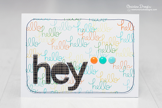 Hello Card by Christine Drogt for Newton's Nook Designs | Versatile Vases