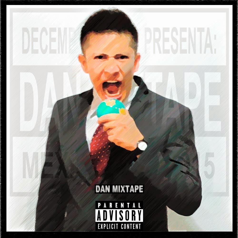 Dan - Dan Mixtape [2015]