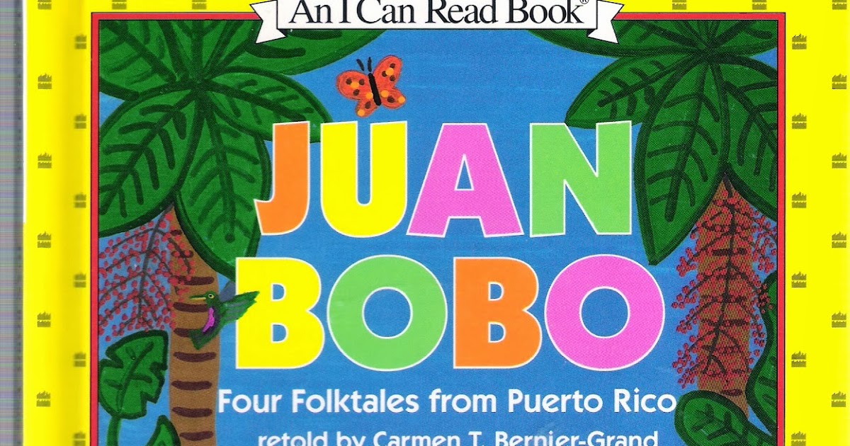 De Colores The Raza Experience In Books For Children Juan Bobo Four Folktales From Puerto Rico