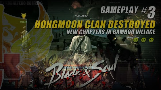 Hongmoon Clan Destroyed • New Chapters In Bamboo Village In Blade And Soul