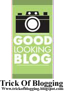 How I Make My Blogger Good Looking Best Tricks