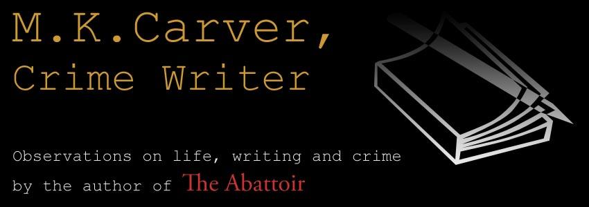M.K. Carver,  Crime Writer
