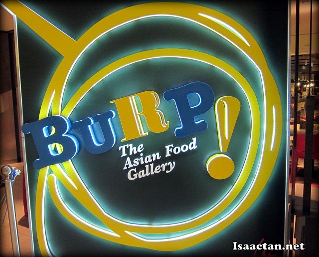 Burp! The Asian Food Gallery Bangsar Shopping Centre