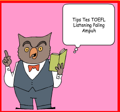 Tips Mengerjakan Tes Listening Toefl