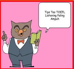 Tips Mengerjakan Tes Listening Toefl