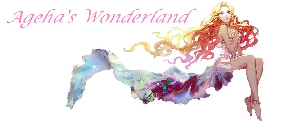 Ageha's Wonderland