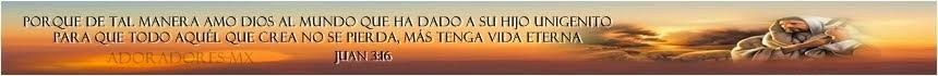 adoradores-mx ¡ Palabra Viva!