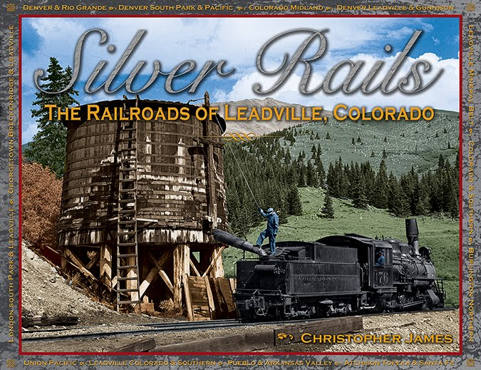 The Railroads of Leadville: