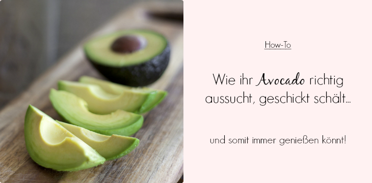brunch time how to avocado richtig aussuchen und geschickt sch len. Black Bedroom Furniture Sets. Home Design Ideas
