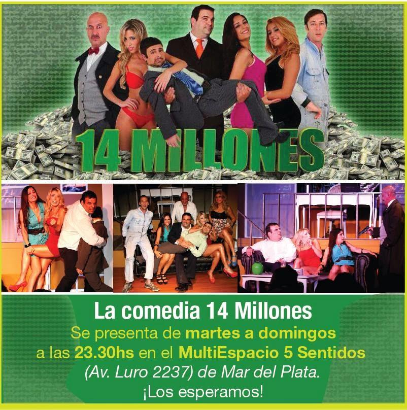 Teatro mdq hoy 14 millones la mejor comedia for Mundo del espectaculo hoy