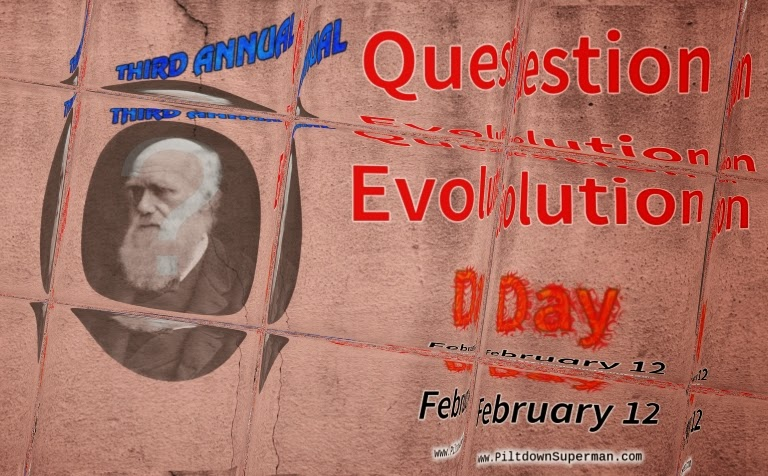 Question Evolution Day, The Question Evolution Project, Charles Darwin, Evolution, Bible, Cowboy Bob Sorensen