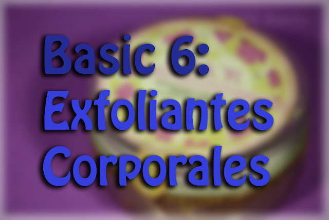 Basicos 6 Exfoliantes corporales Basics body scrubs Silvia Quiros SQ Beauty