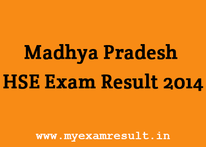 Madhya Pradesh HSE Exam Result 2014