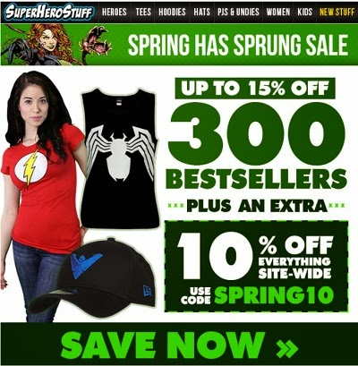 Click here for the Spring Has Spring Sale at SuperHeroStuff!