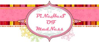 PiNcHeS OF mAdNEss