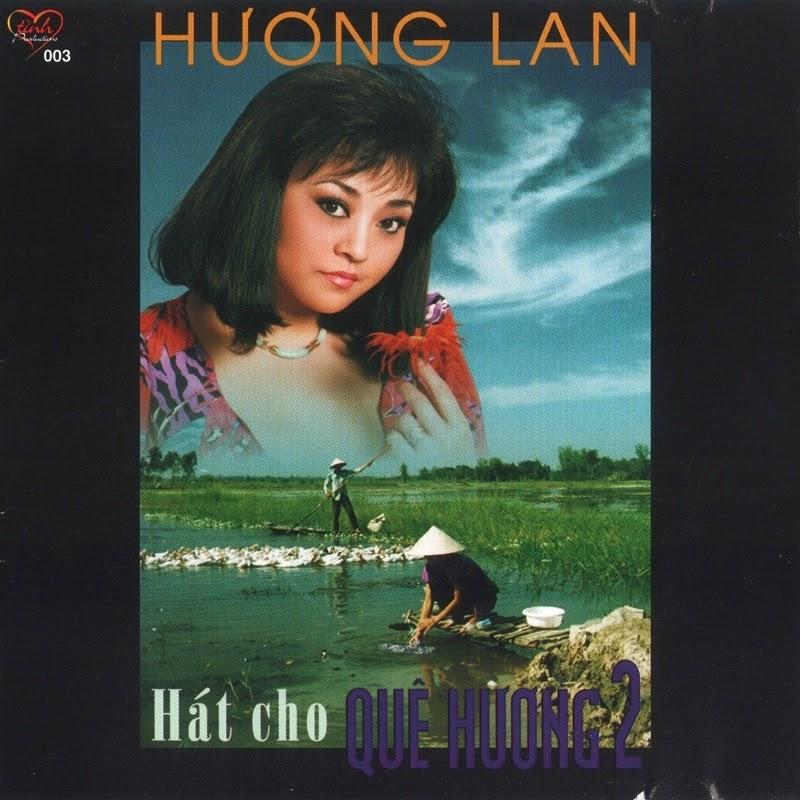 Tình CD003 - Hương Lan - Hát Cho Quê Hương 2 (NRG)