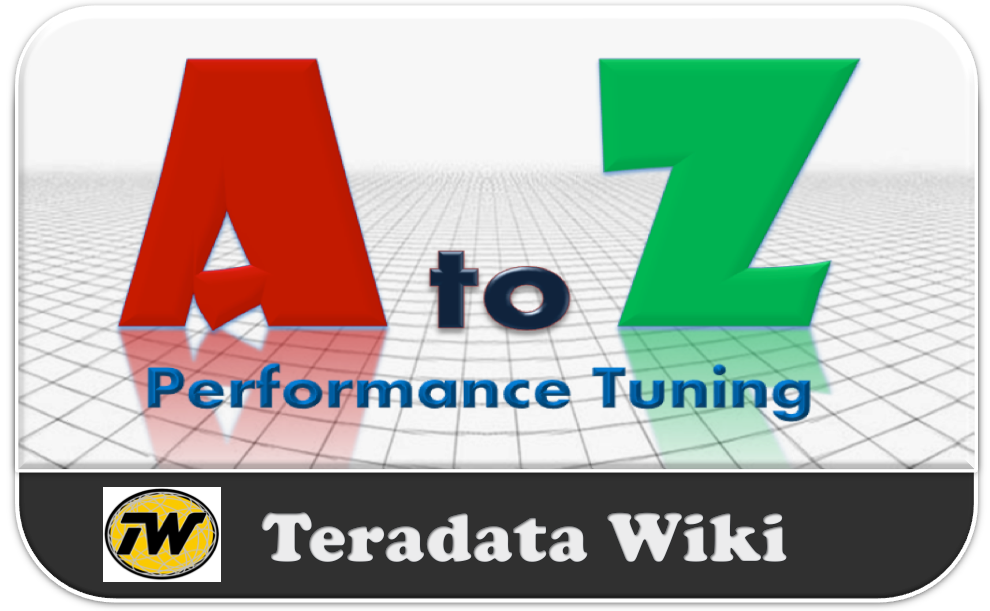 Teradata Performance Tuning