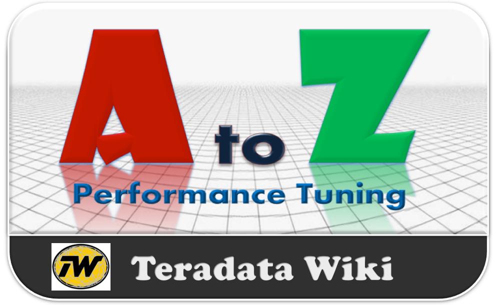 Teradata Performance Tuning
