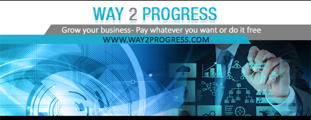 Way 2 Progress Grow your business- Pay whatever you want or do it free