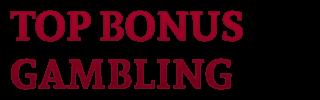 Top BONUS Gambling - Casino Bonuses | Free Deposit Casino Bonuses |