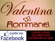 Revendedor Valentina e Rommanel