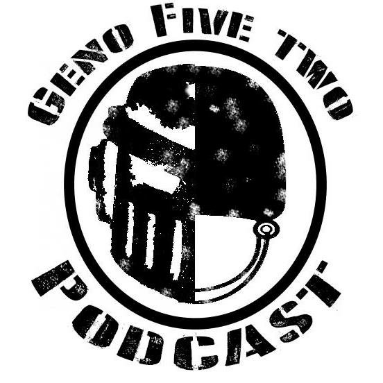 Geno Five Two Podcast