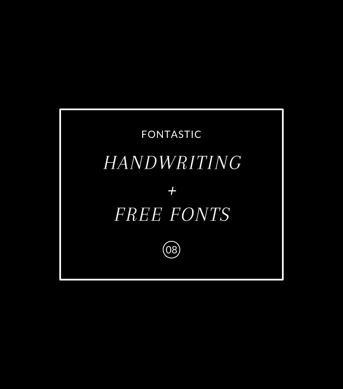 Fontastic 08: Handwriting + Free Fonts - yuniquelysweet.blogspot.com