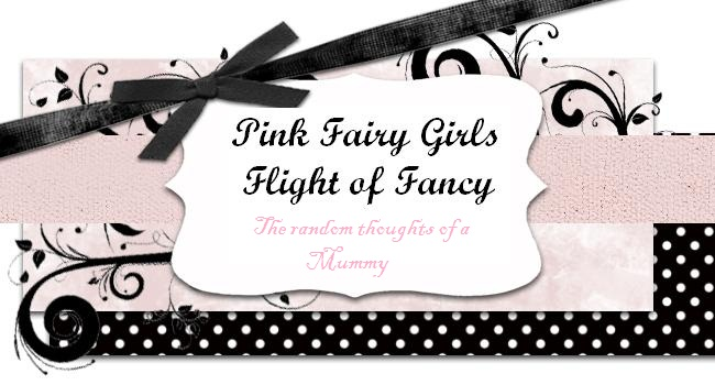 Pink Fairy Girls Flight of Fancy - Random thoughts of a Mummy