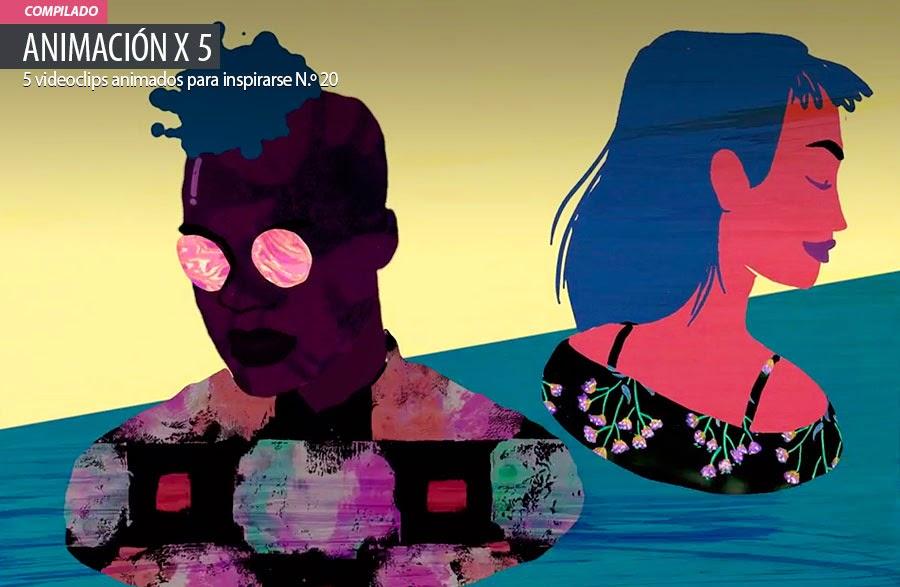 Animación. 5 videoclips animados para inspirarse N.º 20
