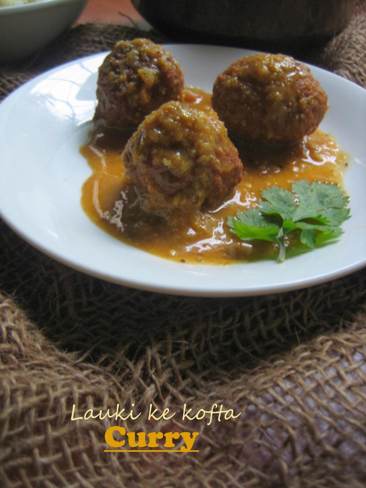 lauki/ bottle gourd kofta curry 1