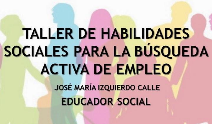 Taller habilidades Sociales en la búsqueda activa de empleo