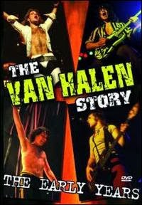 The Van Halen Story: The Early Years
