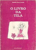 """""""O LIVRO DA TILA"""""""
