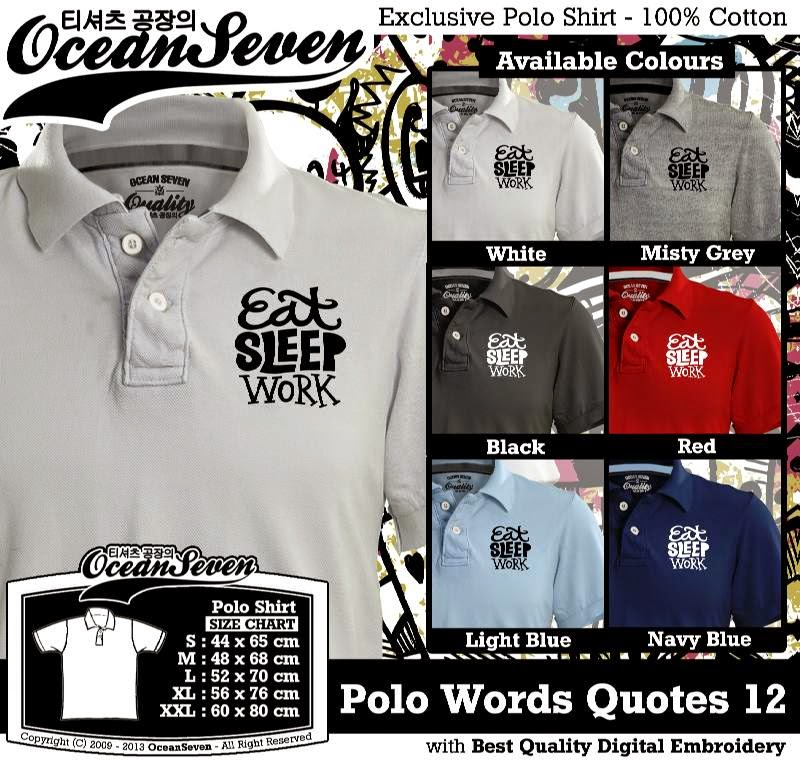 Kaos Polo Words Quotes 12