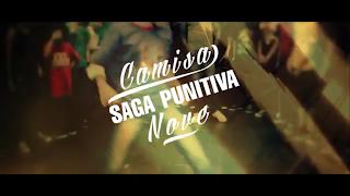 VIDEO - Saga Punitiva - Camisa Nove