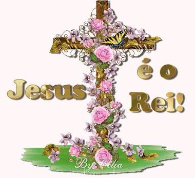 Jesus é o Rei!