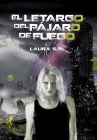 El Letargo del Pájaro de Fuego (Laura S.B)