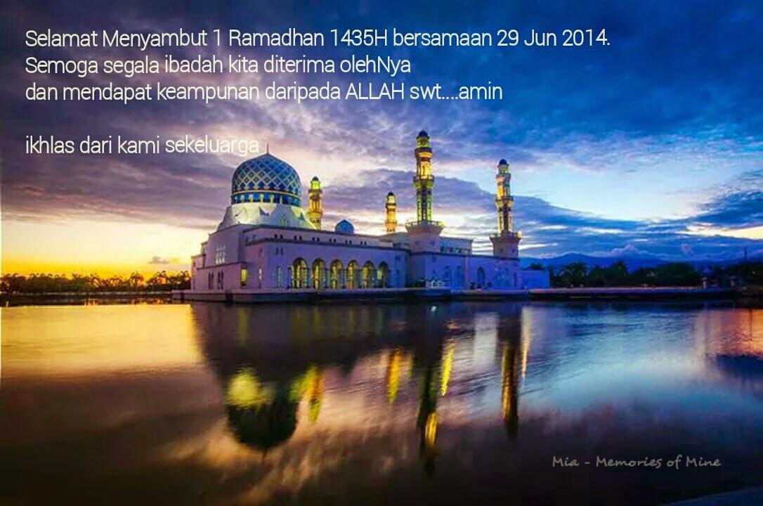Salam 1 Ramadhan 1435H / 29 Jun 2014