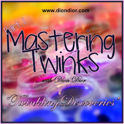 http://www.diondior.com/p/mastering-twinks-i-twinkling-discoveries.html