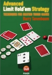 'Advanced Limit Hold'em Strategy' (2008) by Barry Tanenbaum