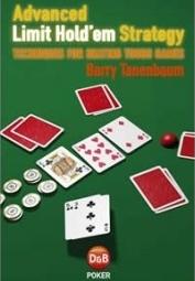 'Advanced Limit Hold'em Strategy' (2008) by Barry Tanenbaum
