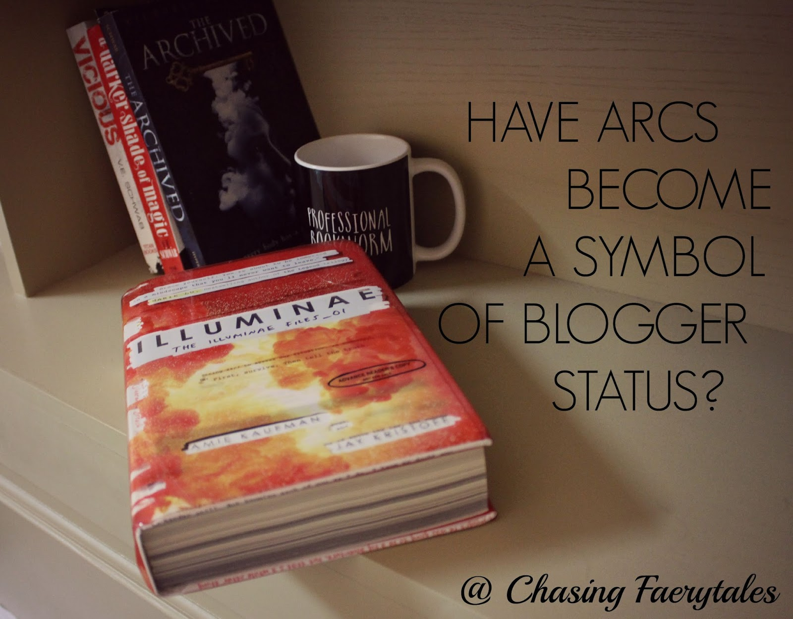 Chasing Faerytales Have Arcs Become A Symbol Of Blogger Status