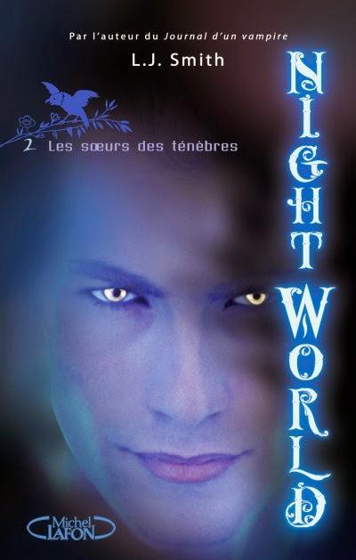 Chronique l Night World T.II