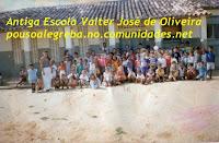 Antigo grupo escolar[ VALTER JOSÉ DE OLIVEIRA]