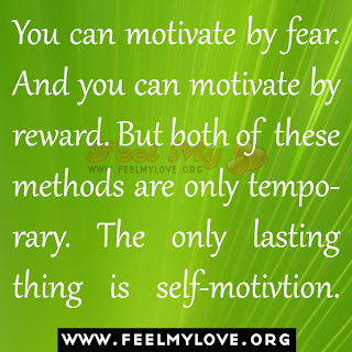 You can motivate by fear