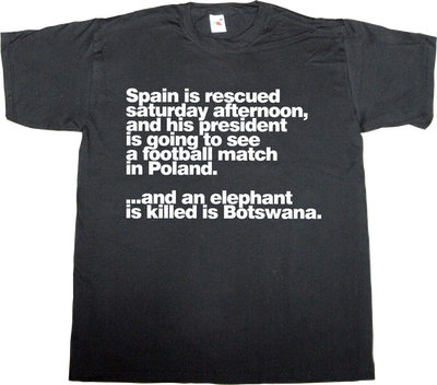 useless capitalism useless economics useless kingdoms useless Politics bankia elephant corruption t-shirt ephemeral-t-shirts