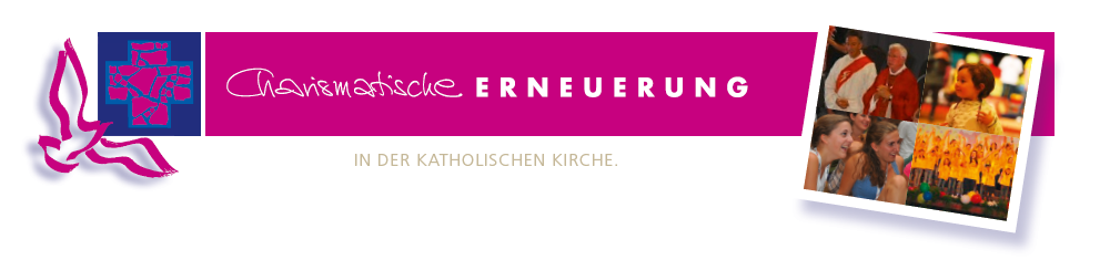 Charismatische Erneuerung | Österreich > Termine
