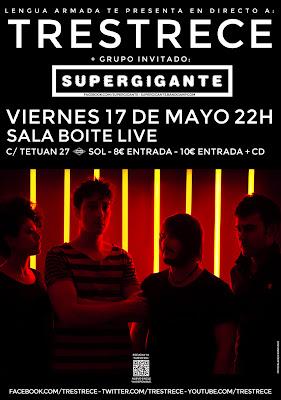 Trestrece supergigante sala Boite Madrid 17 de mayo 2013