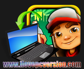 Subway Surfers Tokyo For PC (Full Version) - Free Download ~ I Love PC