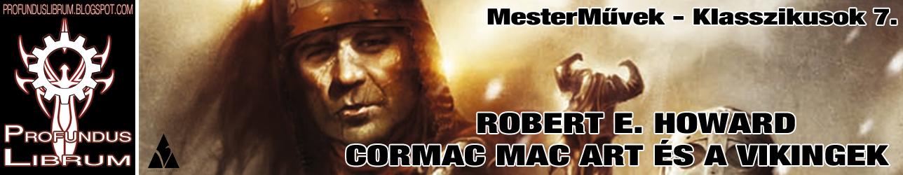 an analysis of the book cormac mac art by robert e howard